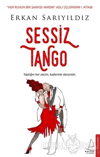 Sessiz Tango - Erkan Sarıyıldız - Destek Yayınları