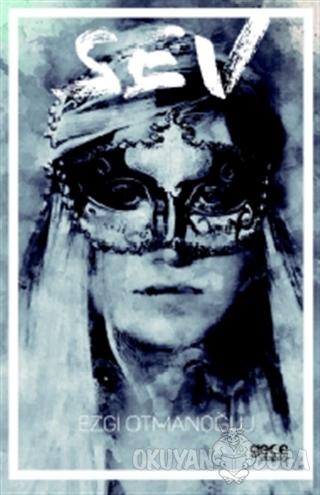 Sev - Ezgi Otmanoğlu - Gece Kitaplığı