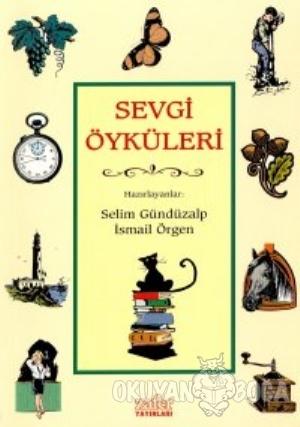 Sevgi Öyküleri - Kolektif - Zafer Yayınları