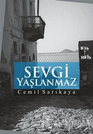 Sevgi Yaşlanmaz - Cemil Sarıkaya - Sokak Kitapları Yayınları
