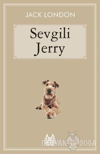 Sevgili Jerry - Jack London - Arkadaş Yayınları