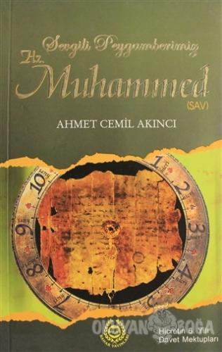 Sevgili Peygamberimiz Hz. Muhammed 11 Ahmet Cemil Akıncı