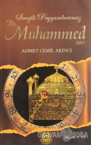 Sevgili Peygamberimiz Hz. Muhammed 12 Ahmet Cemil Akıncı