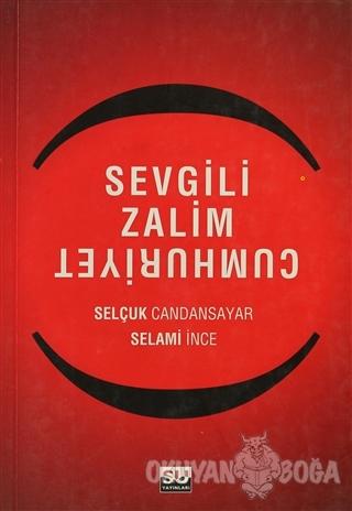 Sevgili Zalim Cumhuriyet