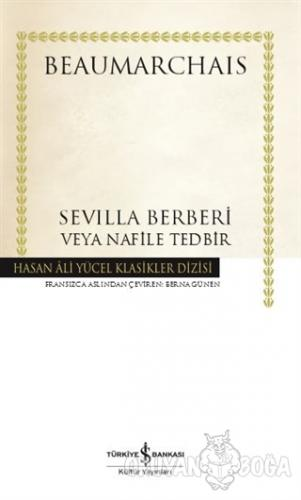 Sevilla Berberi Veya Nafile Tedbir (Ciltli)