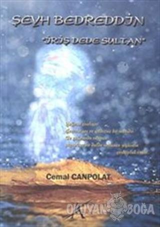 Şeyh Bedreddin - Cemal Canpolat - Avrupa Yakası Yayınları