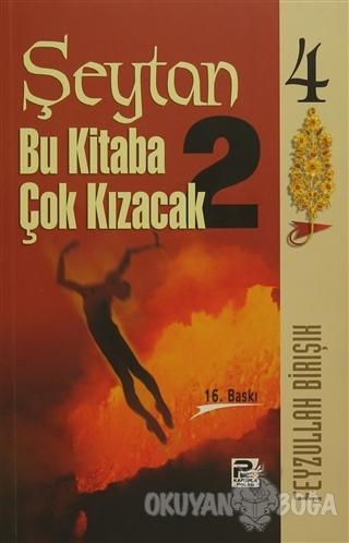 Şeytan Bu Kitaba Çok Kızacak 2 - Feyzullah Birışık - Karınca & Polen Y