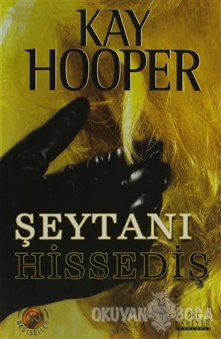 Şeytanı Hissediş - Kay Hooper - Kariyer Yayınları