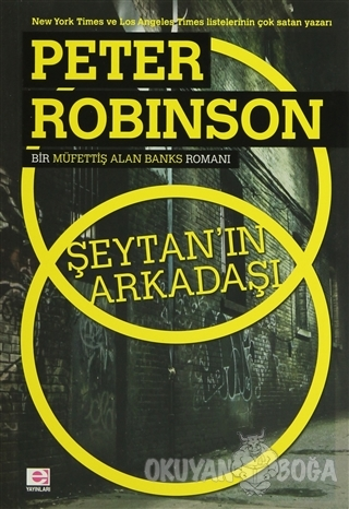 Şeytan'ın Arkadaşı - Peter Robinson - E Yayınları
