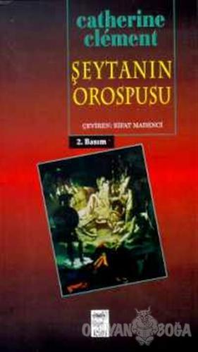 Şeytanın Orospusu - Catherine Clement - Telos Yayıncılık