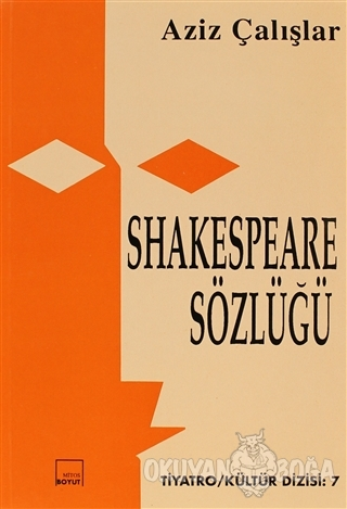 Shakespeare Sözlüğü - Aziz Çalışlar - Mitos Boyut Yayınları
