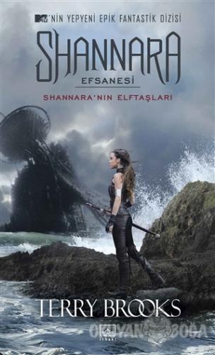Shannara Efsanesi - Shannara'nın Elftaşları - Terry Brooks - İthaki Ya