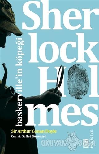 Sherlock Holmes - Baskerville'in Köpeği - Sir Arthur Conan Doyle - Tim
