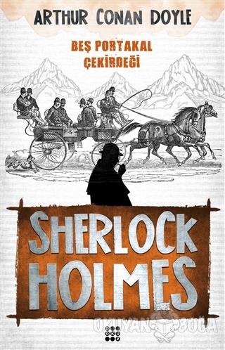 Sherlock Holmes - Beş Portakal Çekirdeği - Sir Arthur Conan Doyle - Do
