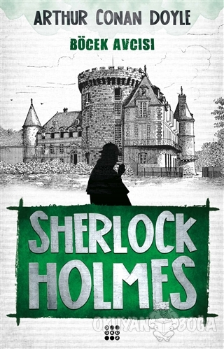 Sherlock Holmes - Böcek Avcısı - Sir Arthur Conan Doyle - Dokuz Yayınl