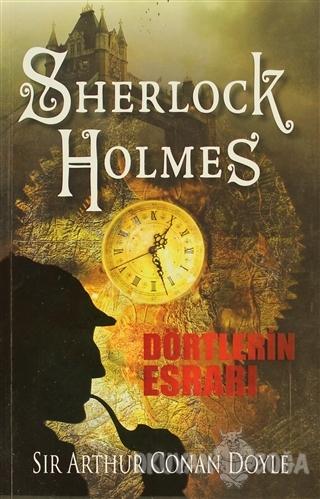 Sherlock Holmes - Dörtlerin Esrarı - Sir Arthur Conan Doyle - Frida Ya