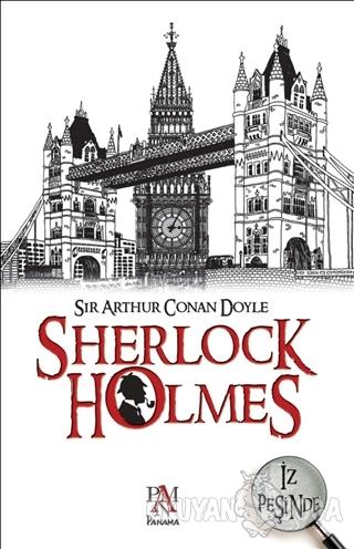 Sherlock Holmes - İz Peşinde (Ciltli) - Sir Arthur Conan Doyle - Panam