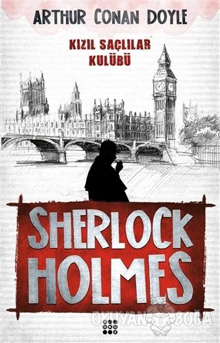 Sherlock Holmes - Kızıl Saçlılar Klubü - Sir Arthur Conan Doyle - Doku