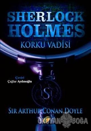 Sherlock Holmes - Korku Vadisi - Sir Arthur Conan Doyle - Frida Yayınl
