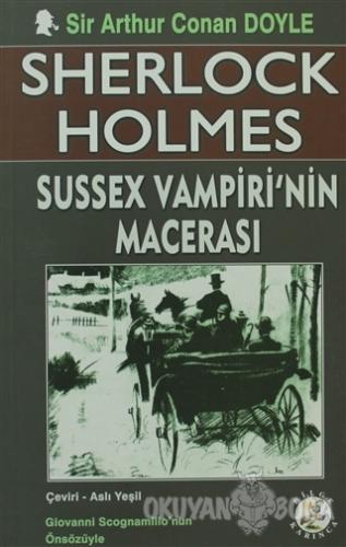 Sherlock Holmes - Sussex Vampiri'nin Macerası - Sir Arthur Conan Doyle