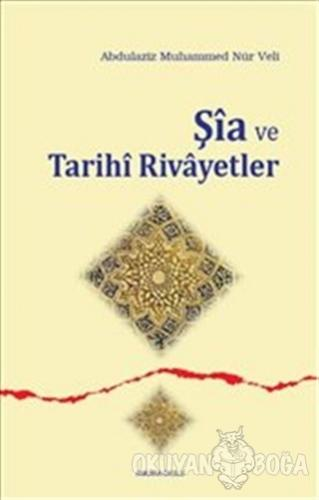 Şia ve Tarihi Rivayetler