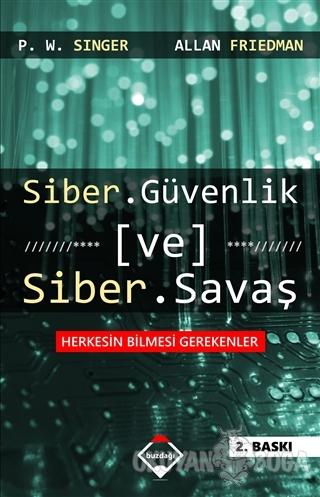 Siber Güvenlik ve Siber Savaş
