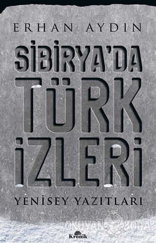 Sibirya'da Türk İzleri