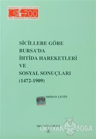 Sicillere Göre Bursa'da İhtida Hareketleri ve Sosyal Sonuçları - Osman