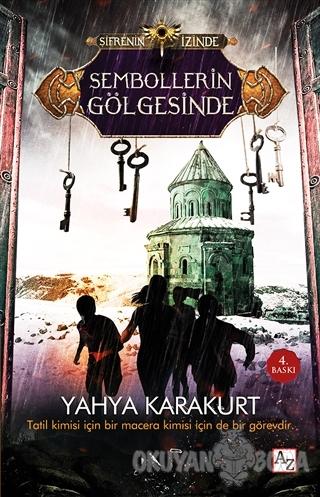 Şifrenin İzinde - Sembollerin Gölgesinde - Yahya Karakurt - Az Kitap