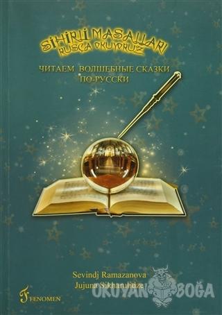 Sihirli Masalları Rusça Okuyoruz