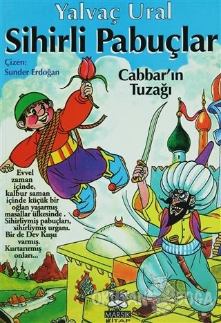 Sihirli Pabuçlar 1  Cabbar'ın Tuzağı (Ciltli)