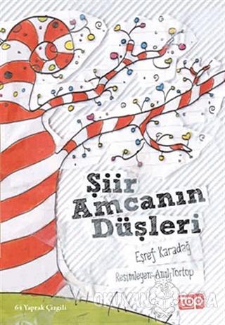 Şiir Amcanın Düşleri - Eşref Karadağ - Top Yayıncılık