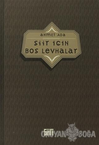 Şiir İçin Boş Levhalar - Ahmet Ada - Şiirden Yayıncılık