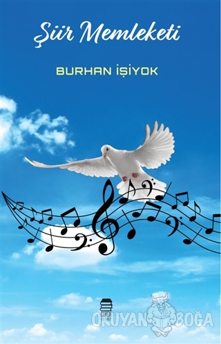 Şiir Memleketi - Burhan İşiyok - Ceren Kültür Yayınları