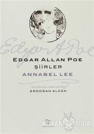 Şiirler - Annabel Lee - Edgar Allan Poe - Varlık Yayınları