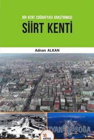 Siirt Kenti - Bir Kent Coğrafyası Araştırması