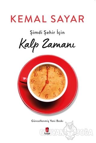 Şimdi Şehir İçin Kalp Zamanı - Kemal Sayar - Kapı Yayınları