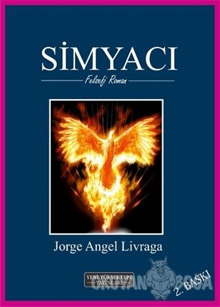 Simyacı - Jorge Angel Livraga - Yeni Yüksektepe Yayınları