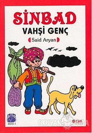 Sinbad Vahşi Genç - Said Aryan - Çilek Kitaplar
