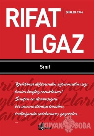 Sınıf - Şiirler 1944 - Rıfat Ilgaz - Çınar Yayınları