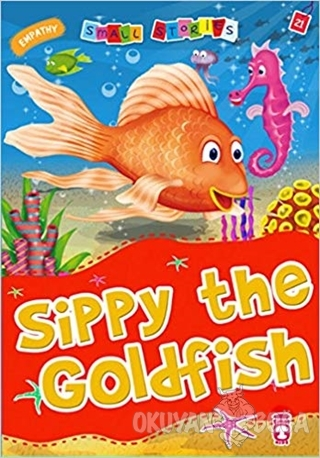 Sippy the Goldfish - Nalan Aktaş Sönmez - Timaş Publishing