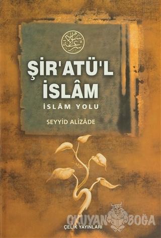 Şir'atü'l İslam (Ciltli) - Muhammed bin Ebubekr - Çelik Yayınevi