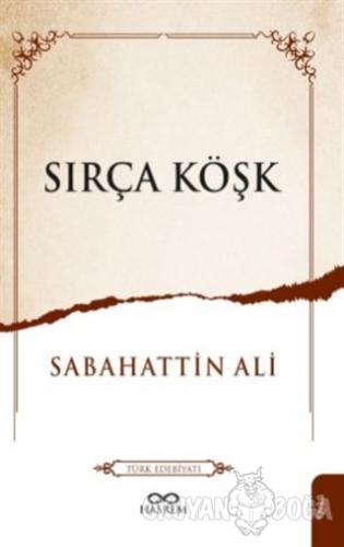 Sırça Köşk - Sabahattin Ali - Hasrem Yayınları