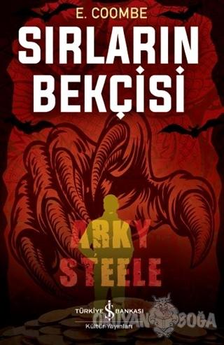 Sırların Bekçisi - E. Coombe - İş Bankası Kültür Yayınları