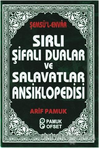 Sırlı Şifalı Dualar ve Salavatlar Ansiklopedisi (Ciltli) - Şemsü'l Env