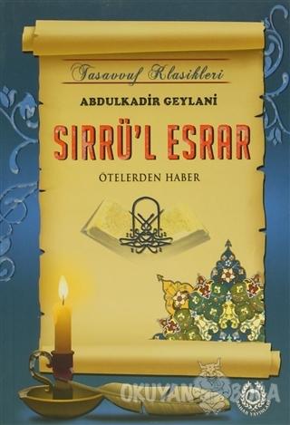Sırrü'l Esrar - Abdulkadir Geylani - Bahar Yayınları