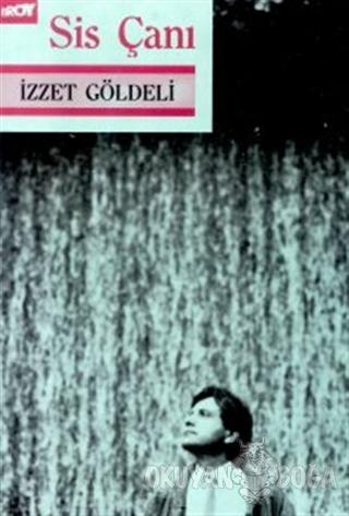 Sis Çanı - İzzet Göldeli - Broy Yayınları