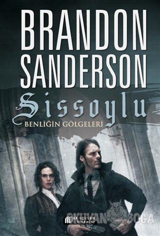 Sissoylu 5 - Benliğin Gölgeleri - Brandon Sanderson - Akıl Çelen Kitap