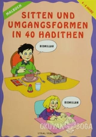 Sitten Und Umgangsformen In 40 Hadithen - Asım Uysal - Uysal Yayınevi