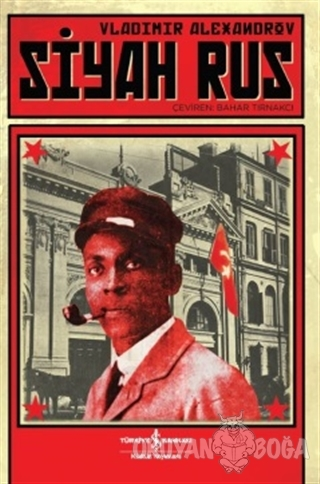 Siyah Rus - Vladimir Alexandrov - İş Bankası Kültür Yayınları
